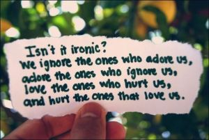 The Irony Of Love
